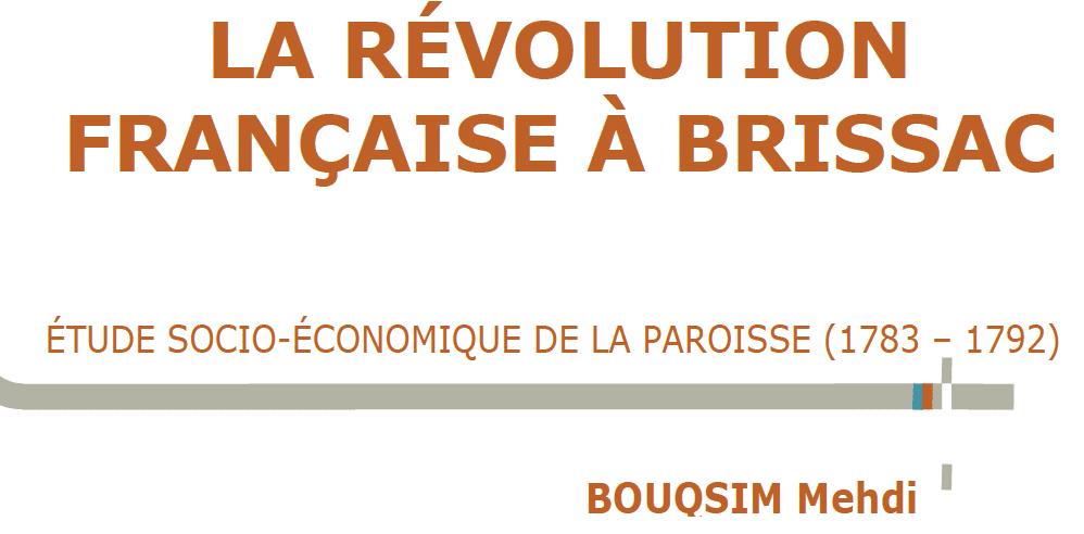 You are currently viewing Nouvelle publication : Mehdi Bouqsim, La révolution française à Brissac.